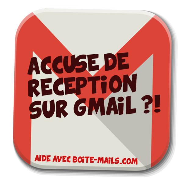 accuse reception gmail