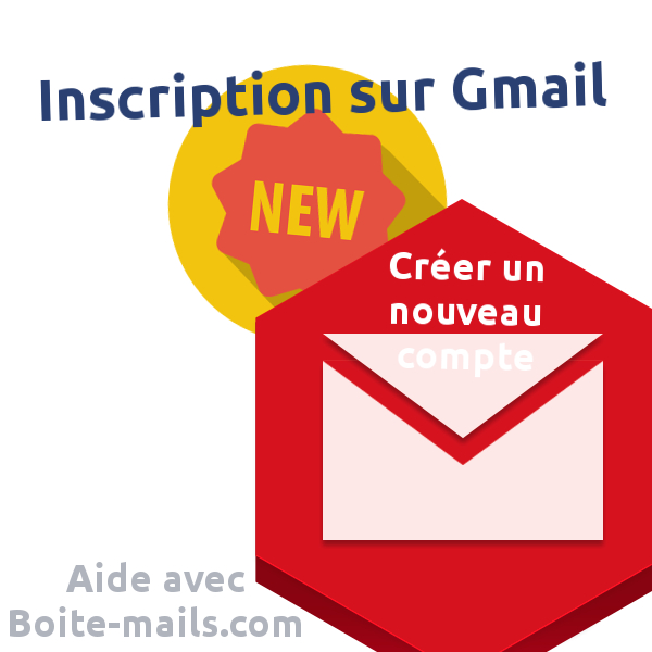 Créer un nouveau compte Gmail