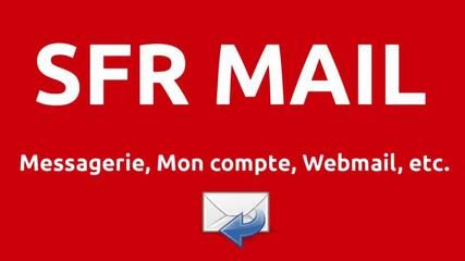 Sfr mail messagerie mon compte e mail avec for Messerie fr