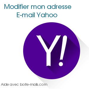 Modifier mon adresse Yahoo